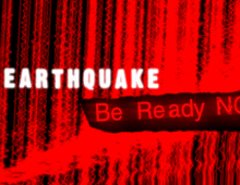 Earthquake: Be Ready Now