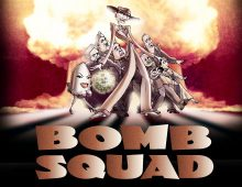 Bomb Squad: the Musical