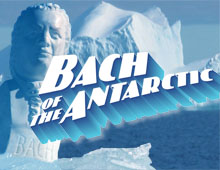 Bach of the Antarctic