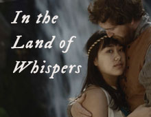 In the Land of Whispers