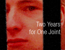 Two Years for One Joint